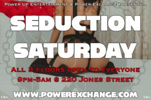 Seduction Saturday @ Power Exchange | San Francisco | California | United States