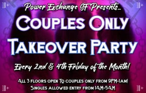 Couples Only Takeover Party @ Power Exchange | San Francisco | California | United States