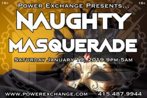 Naughty  Masquerade @ Power Exchange | San Francisco | California | United States