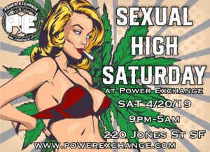 Sexual High Saturday @ Power Exchange | San Francisco | California | United States