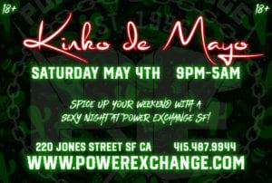 Kinko De Mayo! @ Power Exchange | San Francisco | California | United States