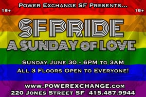 A Sunday of Love @ Power Exchange | San Francisco | California | United States